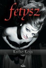 Fetysz_Kathe-Kojaimages_big29978-83-7674-252-6