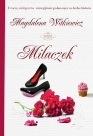 Milaczek_Magdalena-Witkiewicz,images_big,23,978-83-63622-42-8